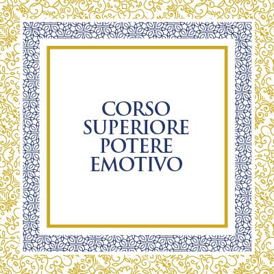 POTERE EMOTIVO - CORSO SUPERIORE