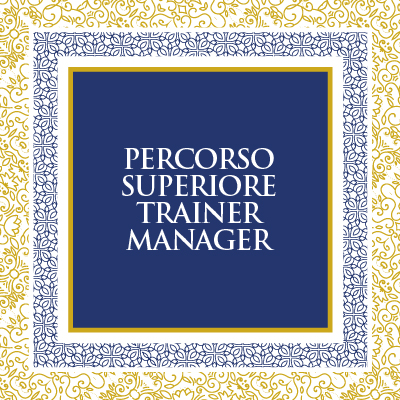 TRAINER MANAGER - PERCORSO SUPERIORE
